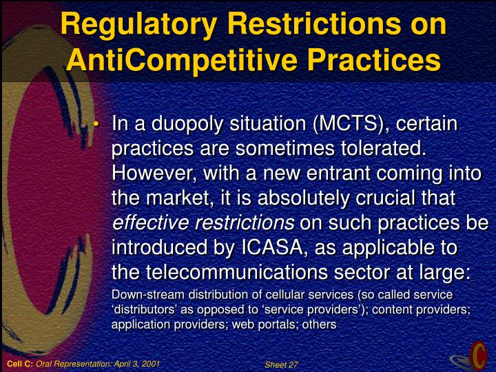 Regulatory Restrictions on AntiCompetitive Practices