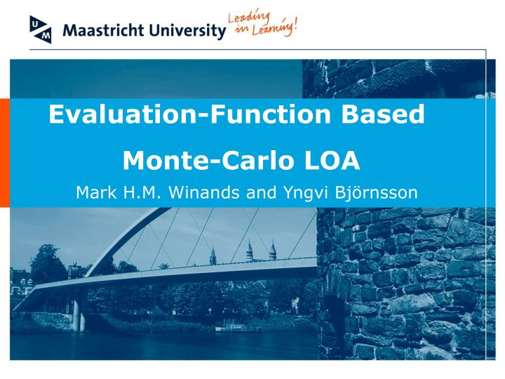 Evaluation-Function Based