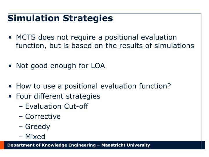 Simulation Strategies
