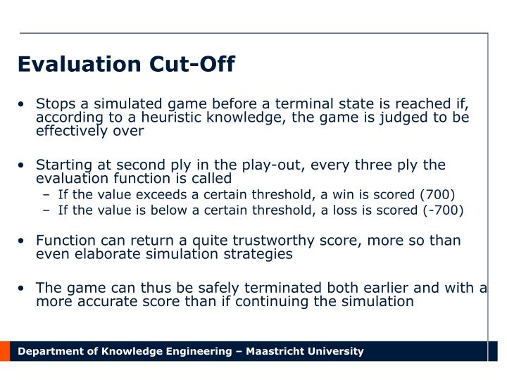 Evaluation Cut-Off