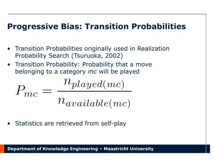 Progressive Bias: Transition Probabilities