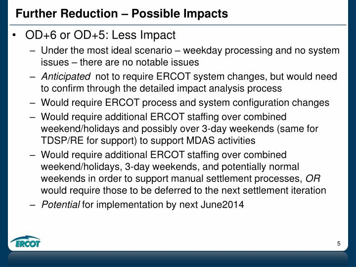 Further Reduction – Possible Impacts