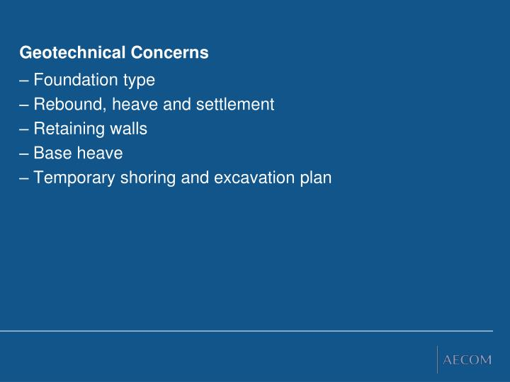 Geotechnical Concerns