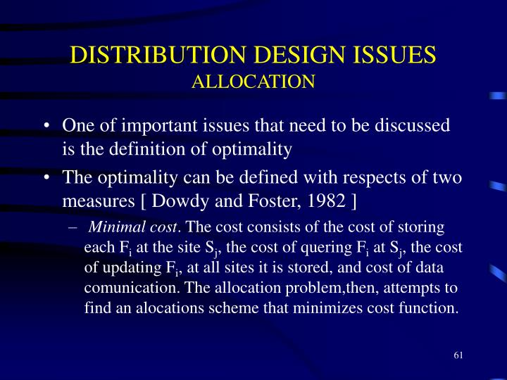 DISTRIBUTION DESIGN ISSUES
