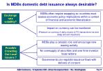 is mdbs domestic debt issuance always desirable