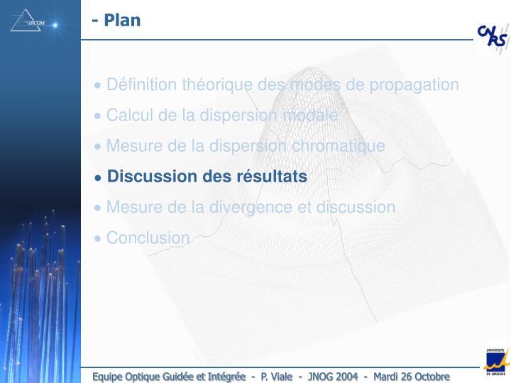 - Plan