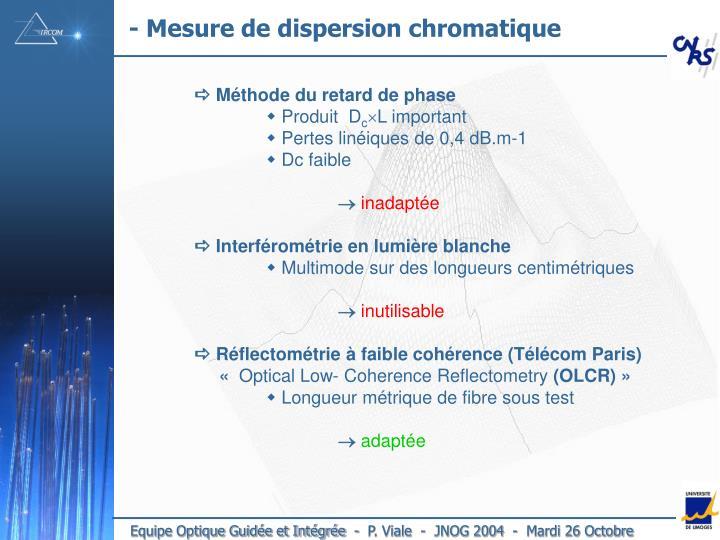 - Mesure de dispersion chromatique