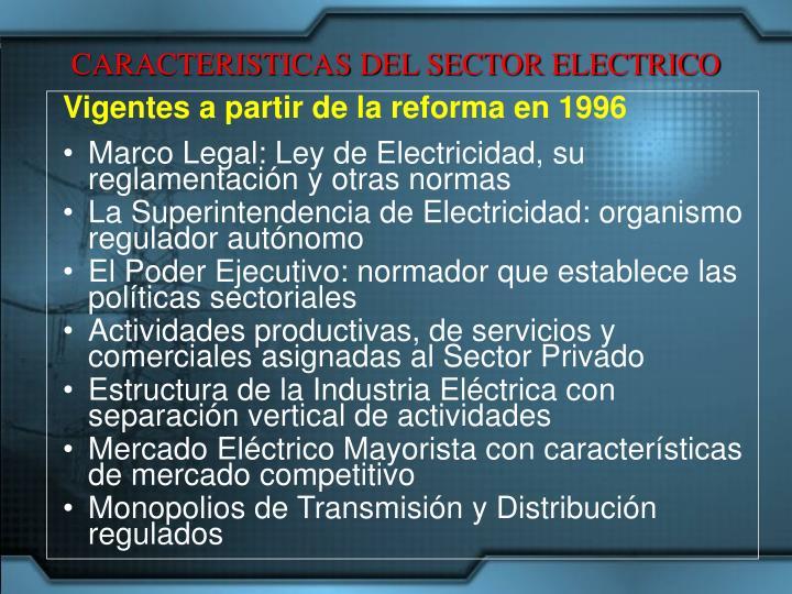 CARACTERISTICAS DEL SECTOR ELECTRICO