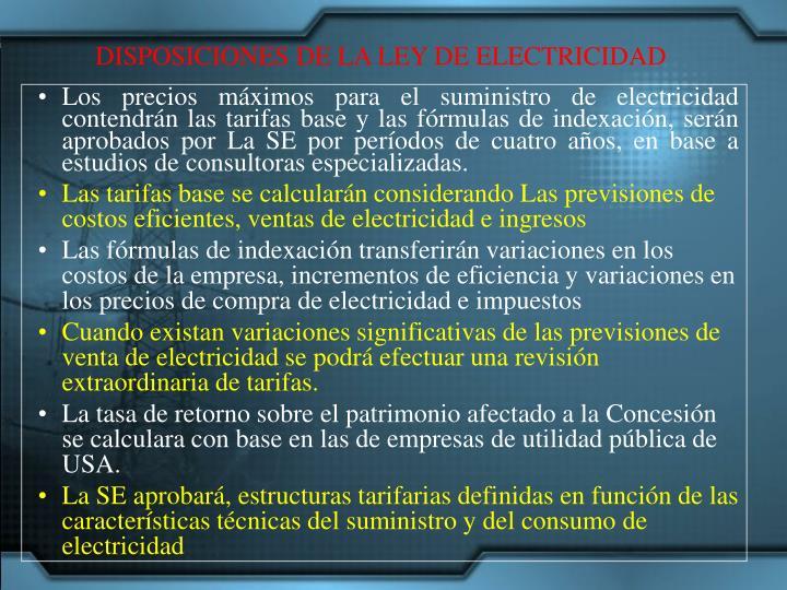 DISPOSICIONES DE LA LEY DE ELECTRICIDAD