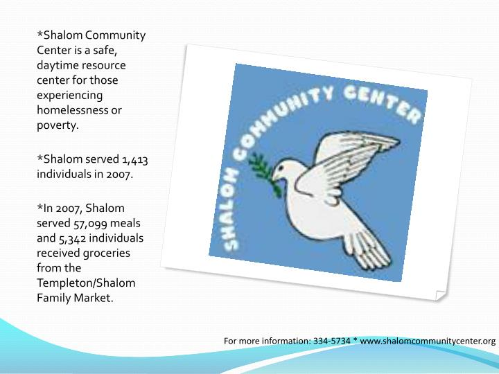 *Shalom Community Center is a safe, daytime resource center for those experiencing homelessness or poverty.