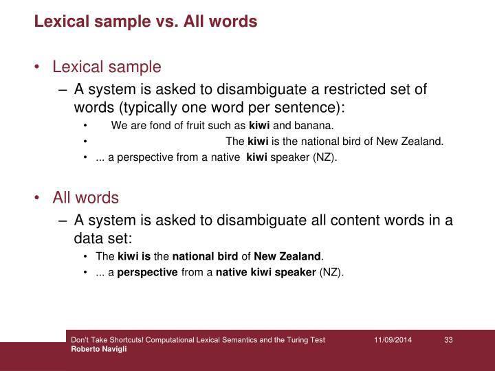 Lexical sample vs. All words