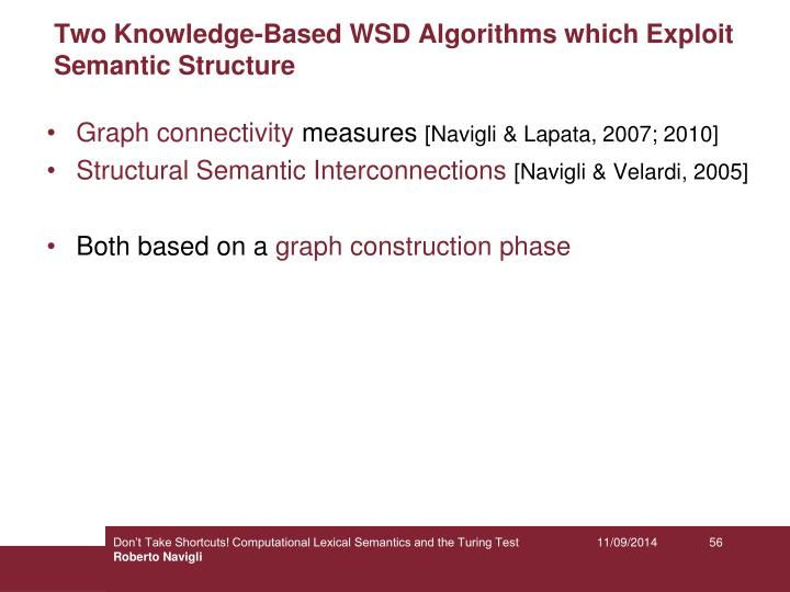 Two Knowledge-Based WSD Algorithms which Exploit Semantic Structure