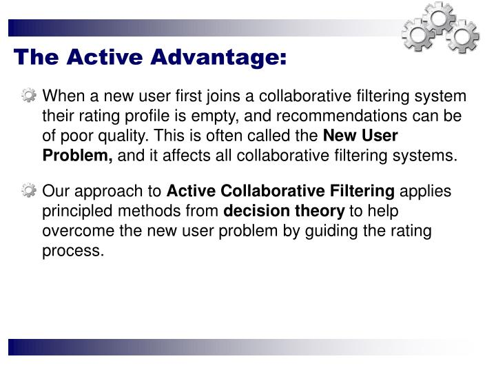 When a new user first joins a collaborative filtering system their rating profile is empty, and reco...