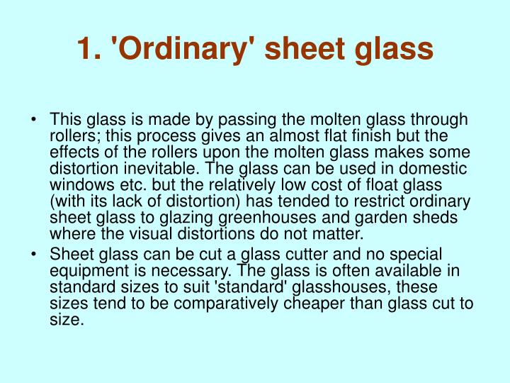 1 ordinary sheet glass