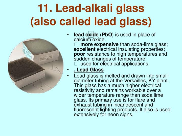 11. Lead-alkali glass