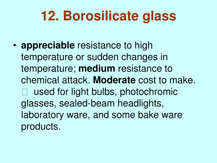 12. Borosilicate glass