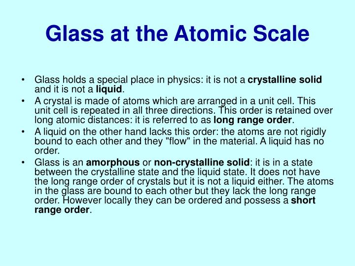 Glass at the Atomic Scale