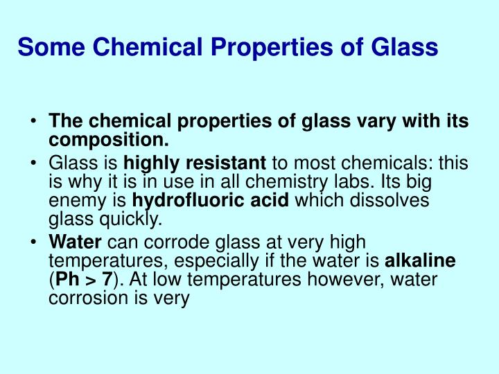 Some Chemical Properties of Glass