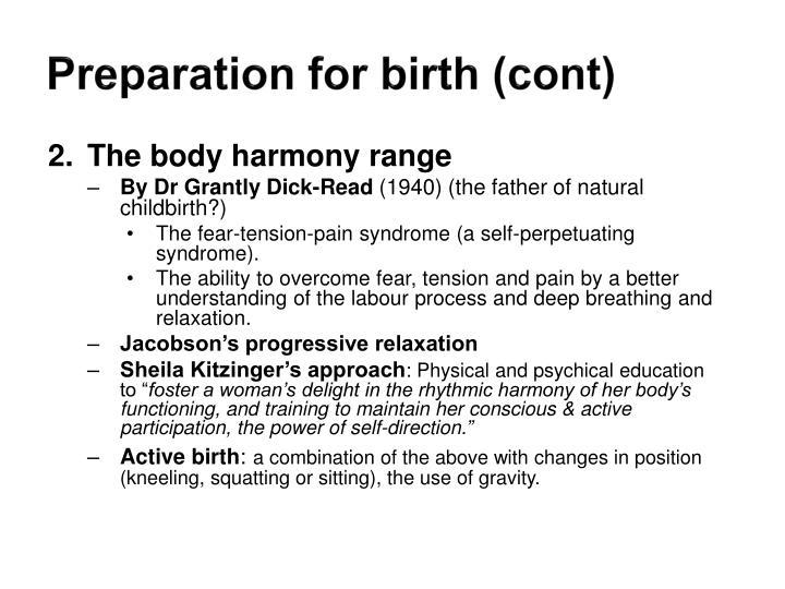 Preparation for birth (