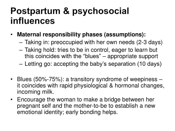 Postpartum & psychosocial influences