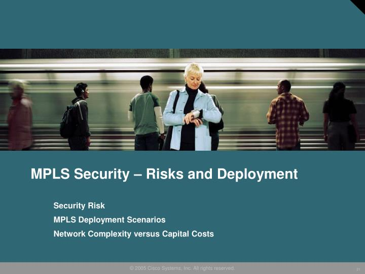 MPLS Security – Risks and Deployment