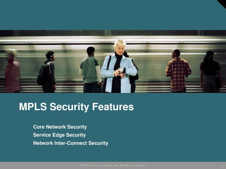MPLS Security Features