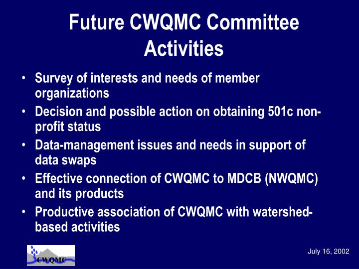 Future CWQMC Committee Activities