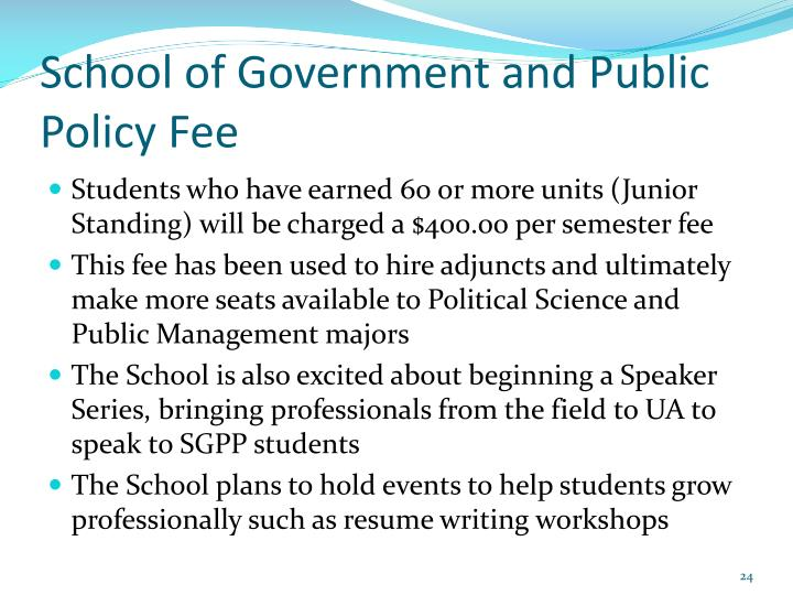 School of Government and Public Policy Fee