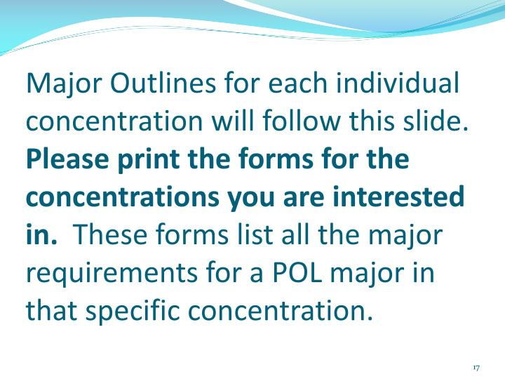 Major Outlines for each individual concentration will follow this slide.
