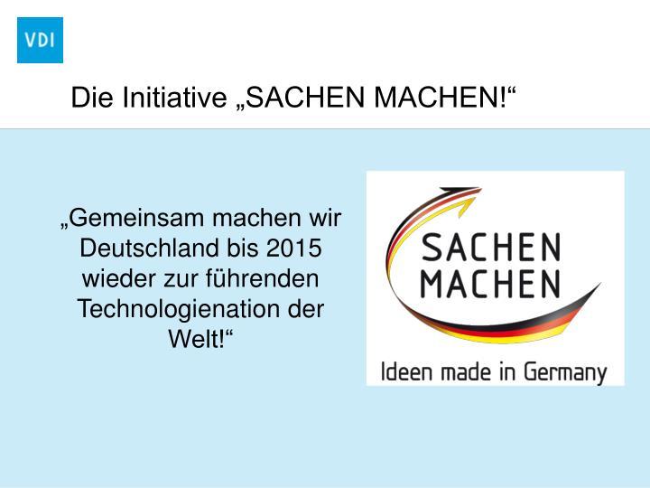 """Die Initiative """"SACHEN MACHEN!"""""""