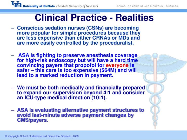 Clinical Practice - Realities