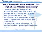 the dis location of u s medicine the implications of medical outsourcing 1