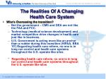 the realities of a changing health care system