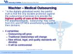 wachter medical outsourcing