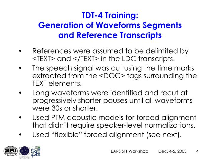 TDT-4 Training: