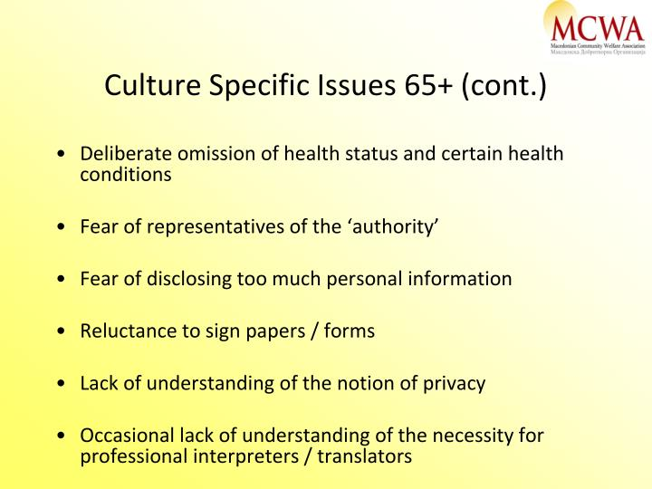 Culture Specific Issues 65+ (cont.)