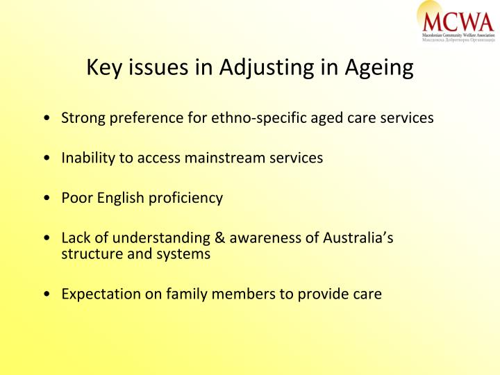 Key issues in Adjusting in Ageing