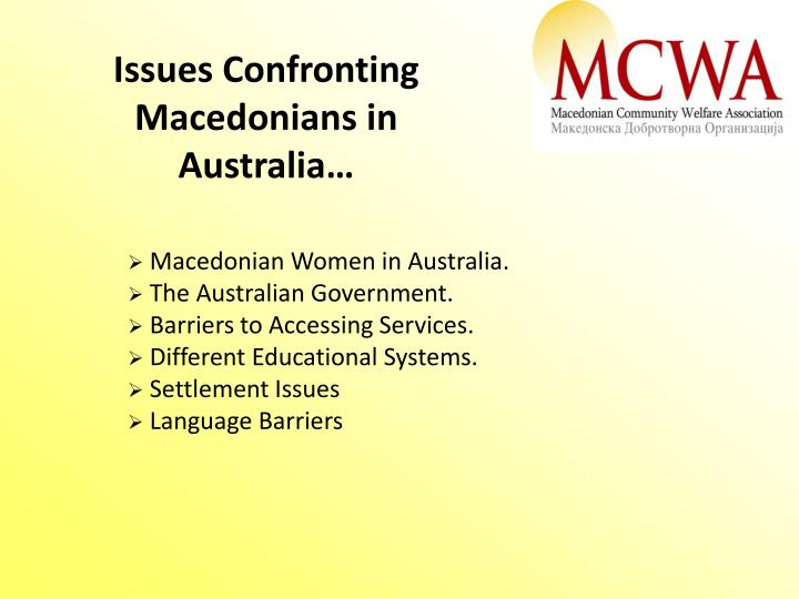 Issues Confronting Macedonians in Australia…