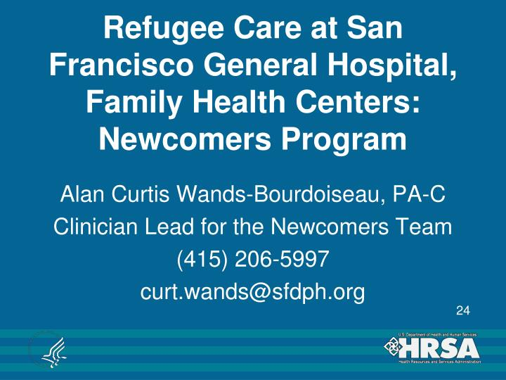Refugee Care at San Francisco General Hospital, Family Health Centers: Newcomers Program