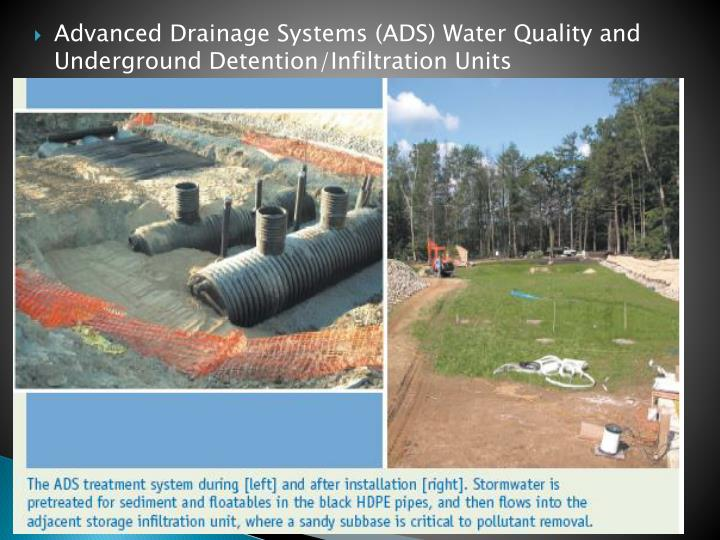 Advanced Drainage Systems (ADS) Water Quality and Underground Detention/Infiltration Units