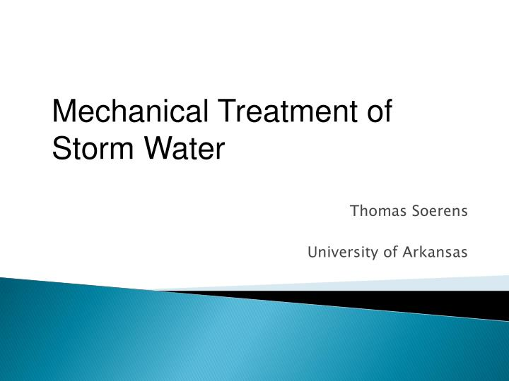 Mechanical Treatment of Storm Water