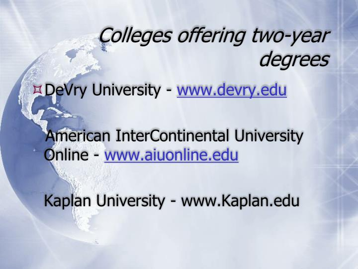 Colleges offering two-year degrees