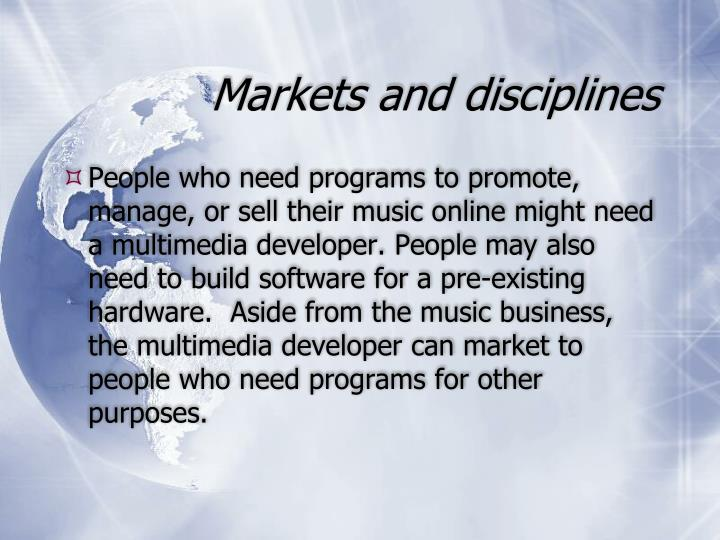 Markets and disciplines