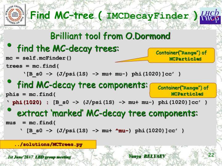 Find MC–tree (