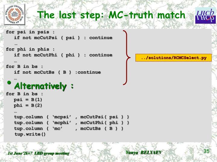 The last step: MC-truth match