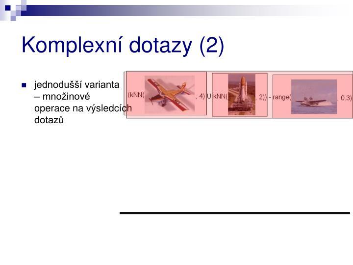 Komplexní dotazy (2)