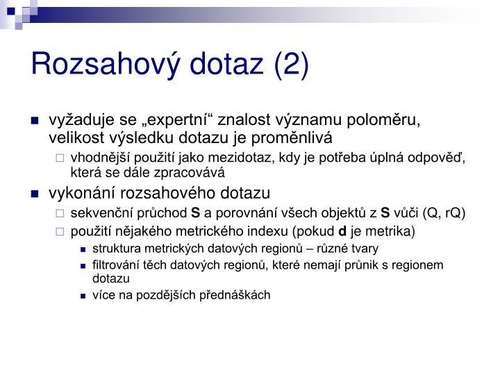 Rozsahový dotaz (2)