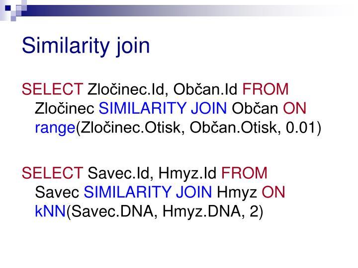 Similarity join