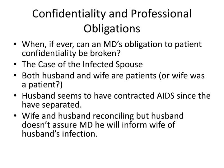 Confidentiality and Professional Obligations