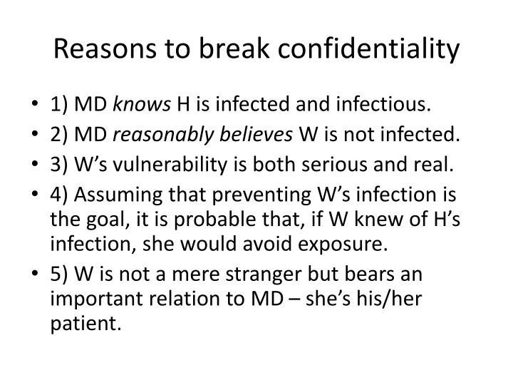 Reasons to break confidentiality